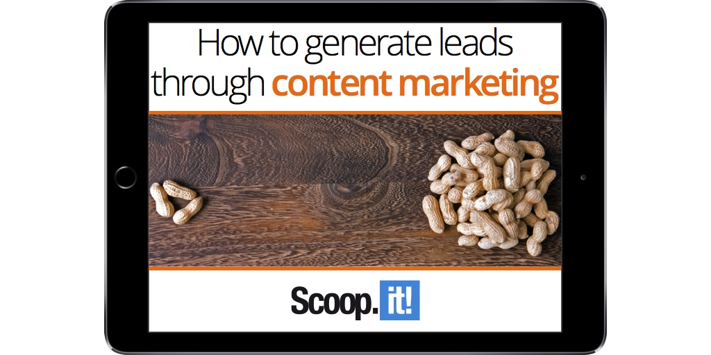 how-to-generate-leads-with-content-marketing-download-now-scoop-it-final-ipad-RC