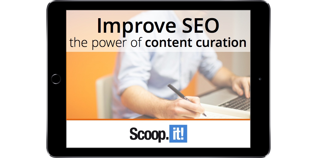 improve-seo-the-power-of-content-curation-scoop-it-LP-ipad