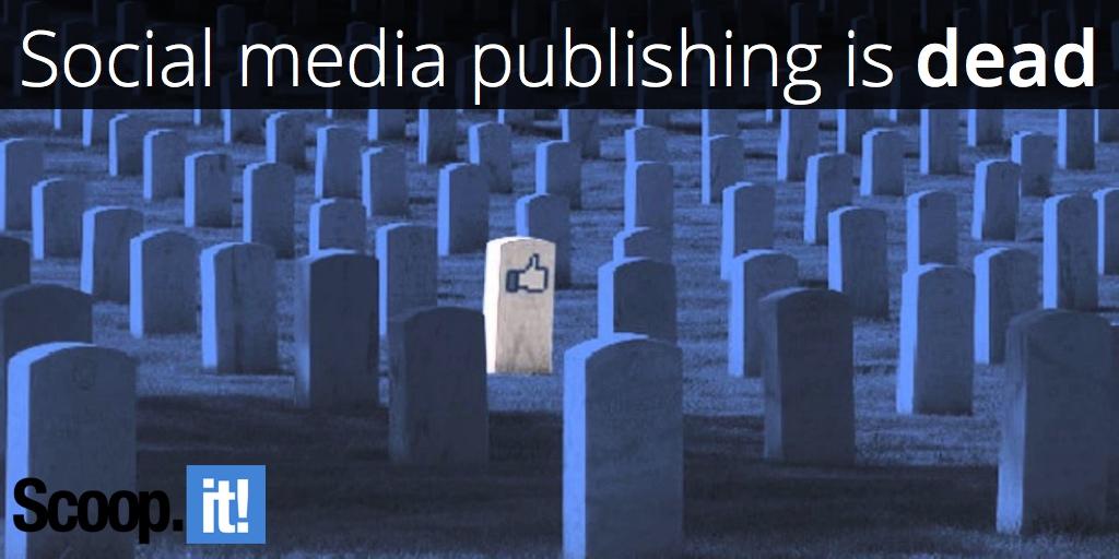social-media-publishing-is-dead-scoop-it-final
