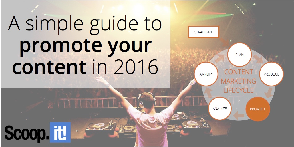 a-simple-guide-to-promote-your-content-in-2016-scoop-it-final