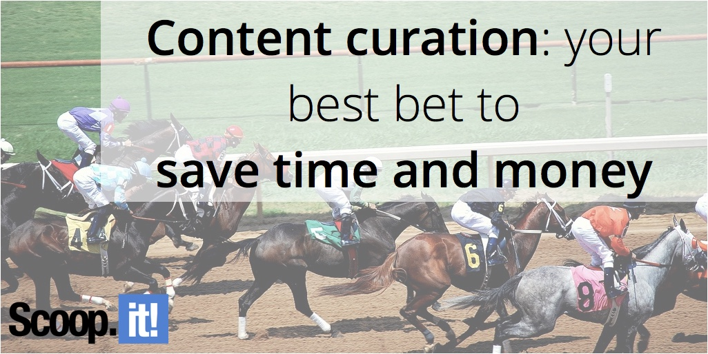 content-curation-your-best-bet-to-save-time-and-money-scoop-it-final