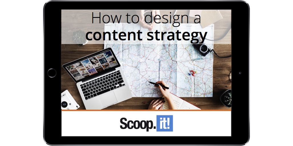 how-to-design-a-content-marketing-strategy-scoop-it-final-ipad-RC