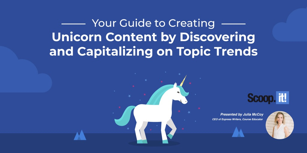 your-guide-to-creating-unicorn-content-julia-mc-coy-RC